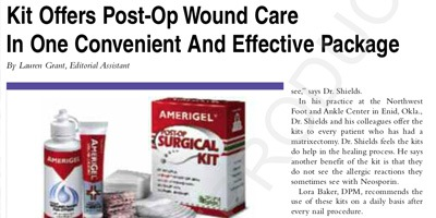 Technology in Practice - Kit Offers Post-Op Wound Care In One Convenient And Effective Package